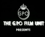 Main image of GPO Film Unit (1933-1940)